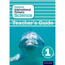 Oxford International Primary Science Teaching Guide 1