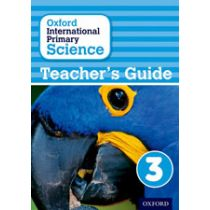 Oxford International Primary Science Teaching Guide 3