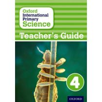 Oxford International Primary Science Teaching Guide 4