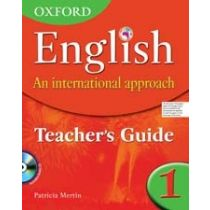 Oxford English: An International Approach Teaching Guide 1