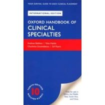 Oxford Handbook of Clinical Specialties Tenth Edition