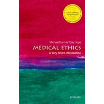 Medical Ethics: A Very Short Introduction Second Edition