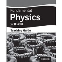 Fundamental Physics for Cambridge O Level Teaching Guide