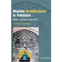 Muslim Architecture in Pakistan