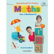 International Pre-Primary Maths Year 2 Workbook B with CD