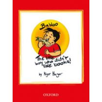 Babloo: The Little Boy Who Didn't Like Books!