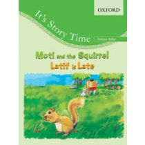 It's Story Time: Moti and the Squirrel/Latif is Late