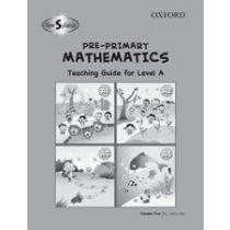 New Syllabus Pre-Primary Mathematics Level A Teaching Guide