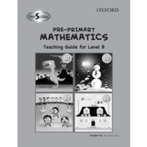 New Syllabus Pre-Primary Mathematics Level B Teaching Guide