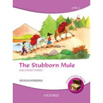 Oxford Reading Treasure: The Stubborn Mule and Other Stories