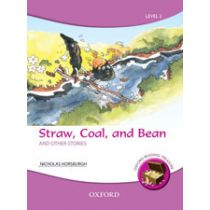 Oxford Reading Treasure: Straw, Coal, and Bean and Other Stories