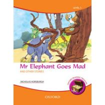 Oxford Reading Treasure: Mr Elephant Goes Mad and Other Stories