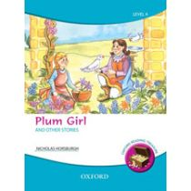 Oxford Reading Treasure: Plum Girl and Other Stories