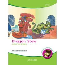 Oxford Reading Treasure: Dragon Stew and Other Stories