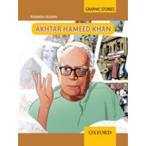 Graphic Stories: Akhtar Hameed Khan