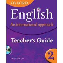 Oxford English: An International Approach Teaching Guide 2