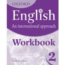 Oxford English: An International Approach Workbook 2