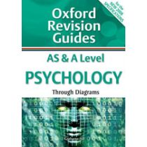 Oxford Revision Guides: AS and A Level Psychology through Diagrams