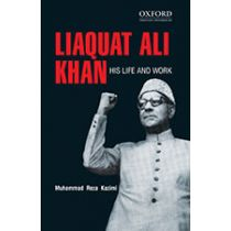 Liaquat Ali Khan: His Life and Work