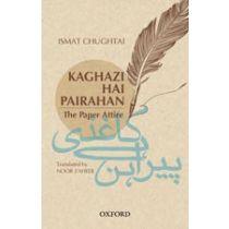 ISMAT CHUGHTAI: Kaghazi hai Pairahan