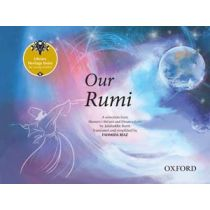 Literary Heritage Series for Young Readers: Our Rumi: A Selection from the Masnavi by Jalaluddin Rumi