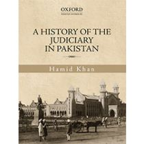 A History of the Judiciary in Pakistan