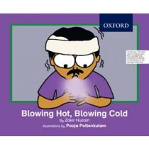 Blowing Hot, Blowing Cold