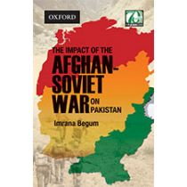 The Impact of the Afghan-Soviet War on Pakistan