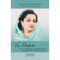 The Begum: A Portrait of  Ra'ana Liaquat Ali Khan