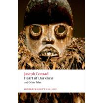 Oxford World's Classics: Heart of Darkness and Other Tales