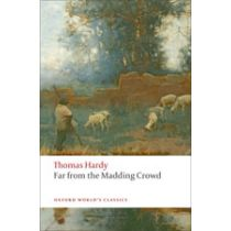Oxford World's Classics: Far from the Madding Crowd