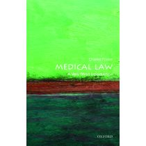 Medical Law: A Very Short Introduction