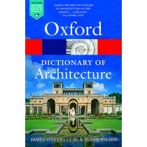 The Oxford Dictionary of Architecture Third Edition