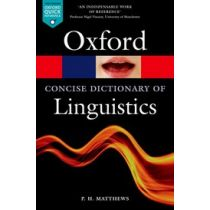The Concise Oxford Dictionary of Linguistics Third Edition