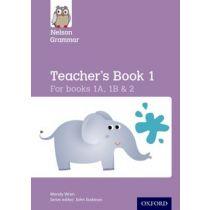 Nelson Grammar Teacher's Book 1 A, 1 B and 2