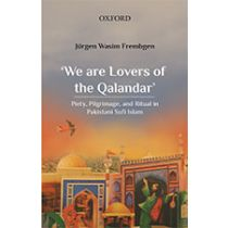 'We are Lovers of the Qalandar'