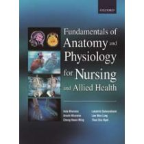 Fundamentals of Anatomy and Physiology For Nursing and Allied Health