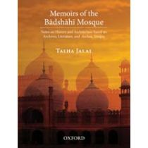 Memoirs of the Badshahi Mosque