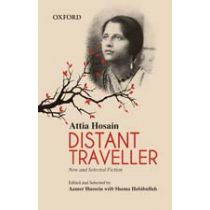 Attia Hosain: Distant Traveller